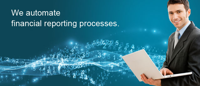 We automate financial reporting processes.